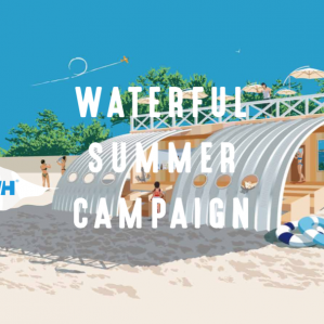 WATERFUL SUMMER CAMPAIGN