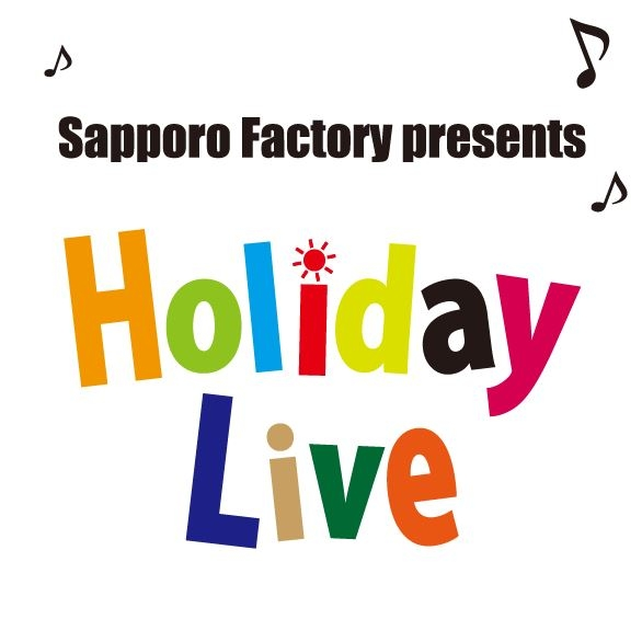Sapporo factory holiday live